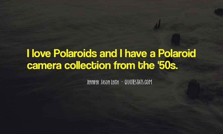 Polaroid Love Quotes #125531