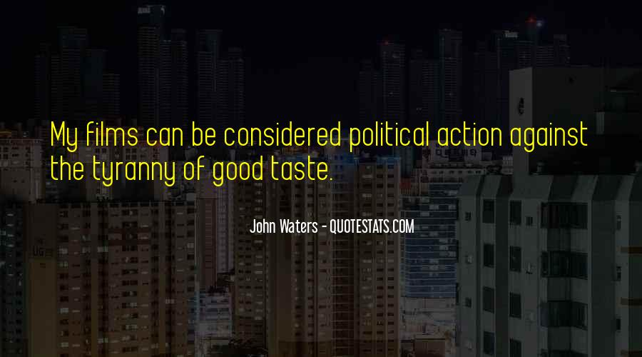 Political Action Quotes #1162729