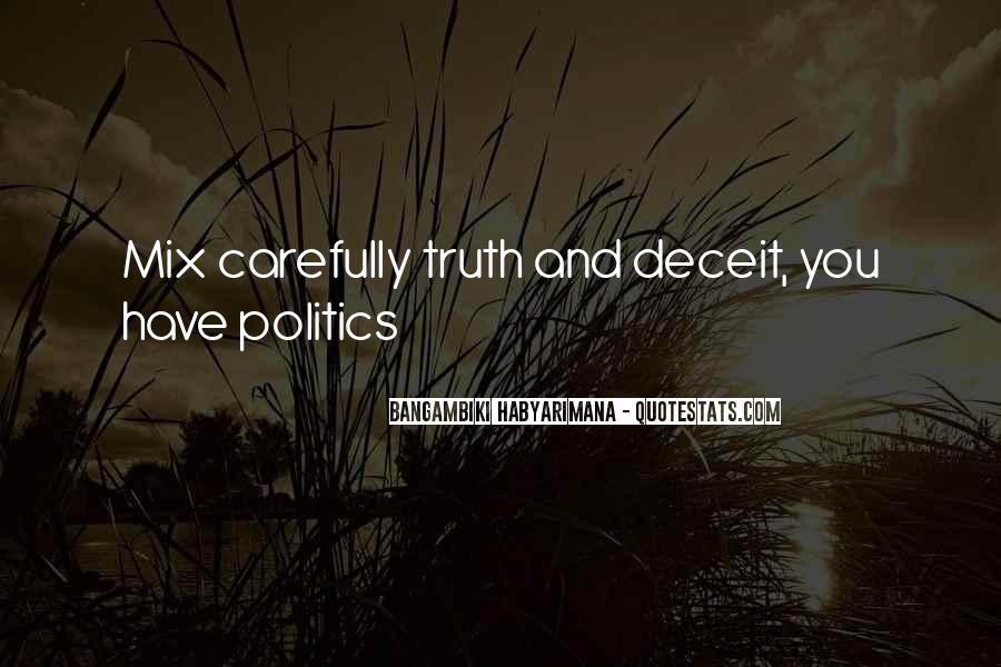 Political Deceit Quotes #1130922