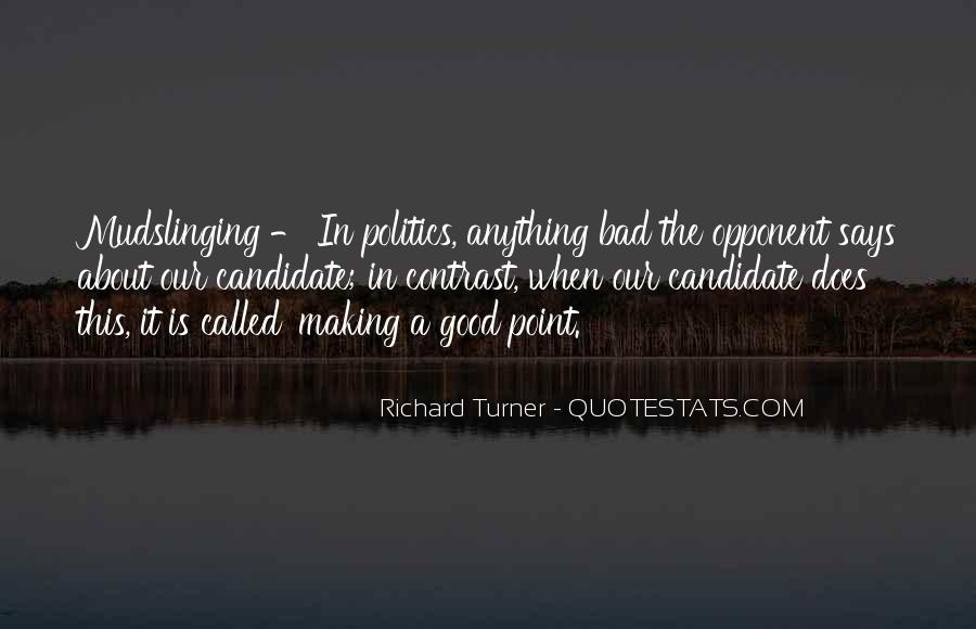 Political Opponent Quotes #619934