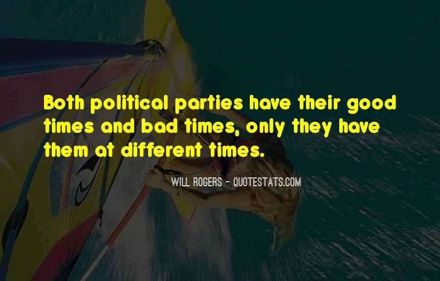 Political Parties Bad Quotes #32312