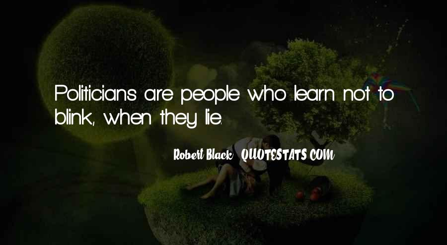 Politicians Are Liars Quotes #1157481