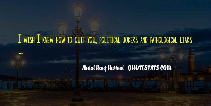 Politicians Are Liars Quotes #1361128