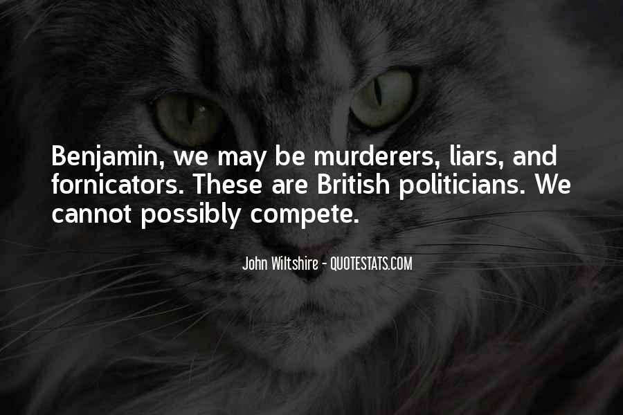 Politicians Are Liars Quotes #1414229
