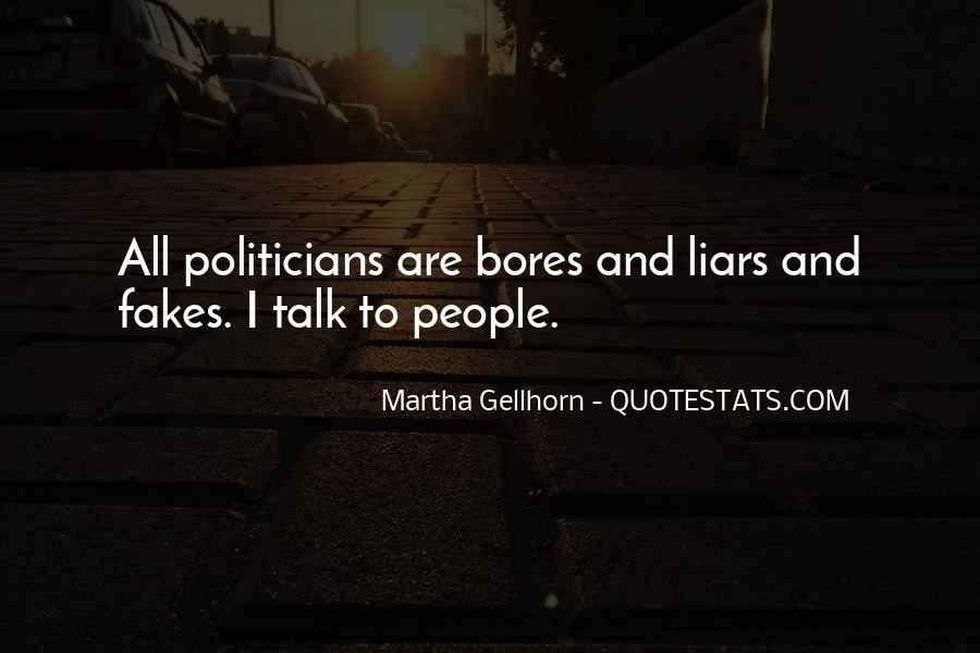 Politicians Are Liars Quotes #1503943