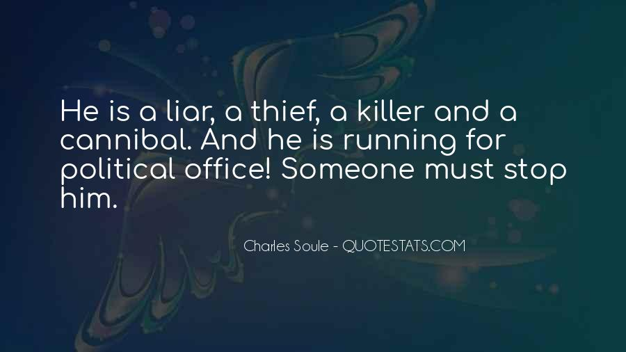 Politicians Are Liars Quotes #1554419