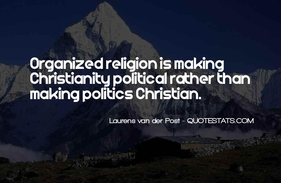 Politics And Christianity Quotes #871621