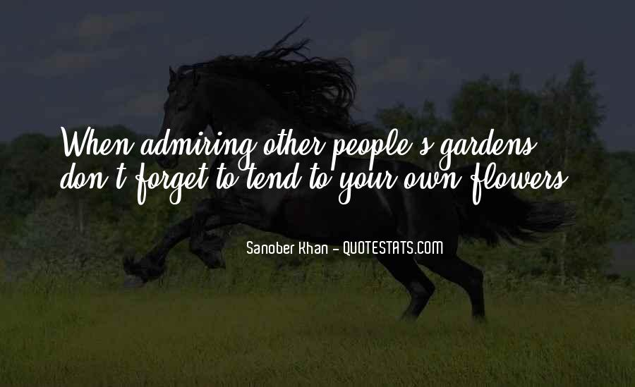 Quotes About Admiring People #1517174