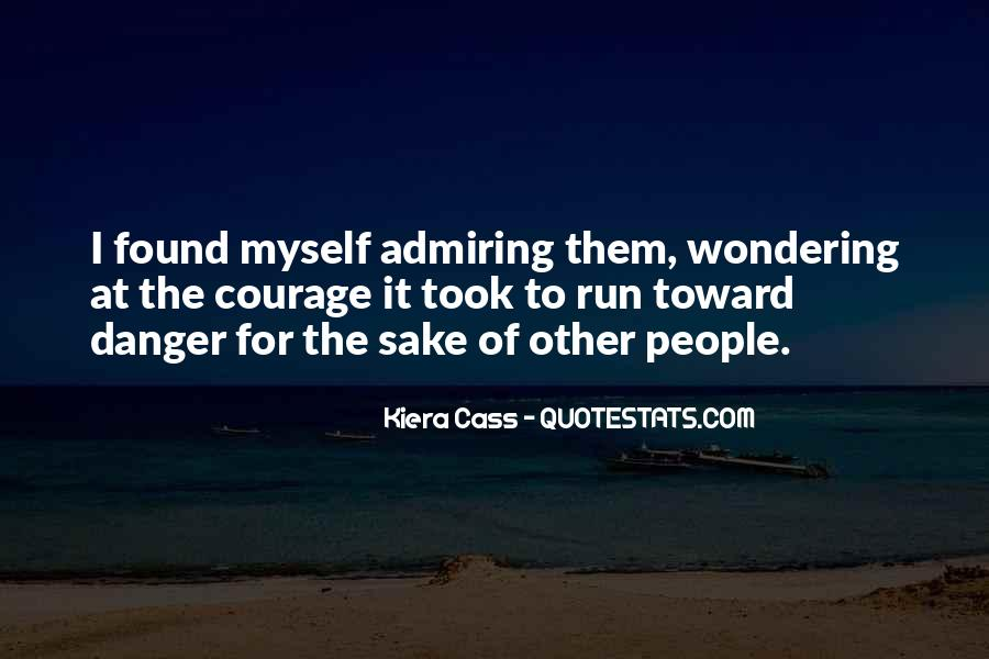 Quotes About Admiring People #537336