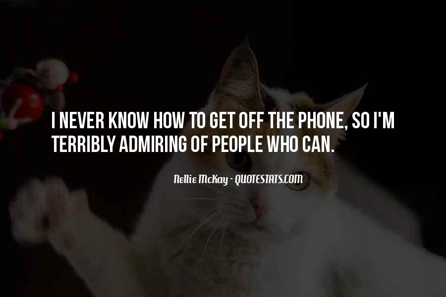Quotes About Admiring People #551034