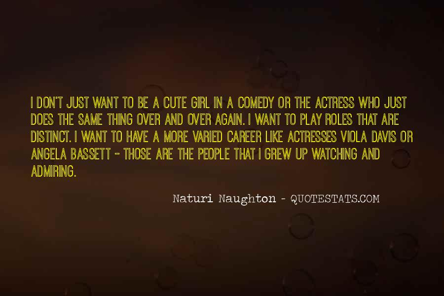 Quotes About Admiring People #702627