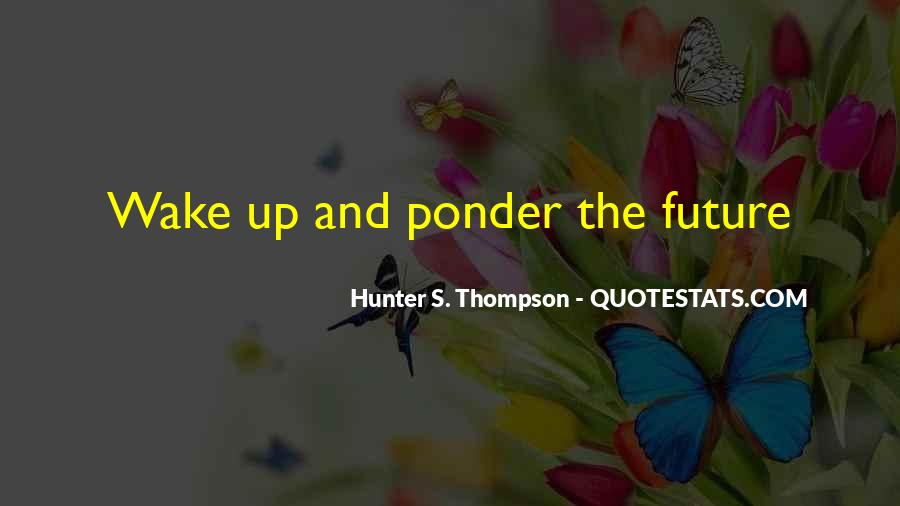 Ponder On This Quotes #164970