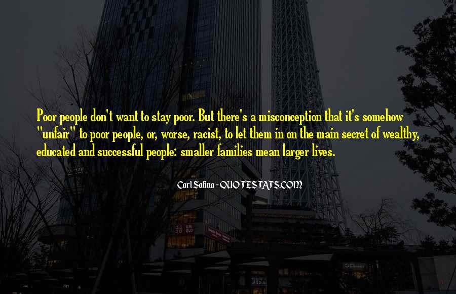 Poor And Wealthy Quotes #1726510