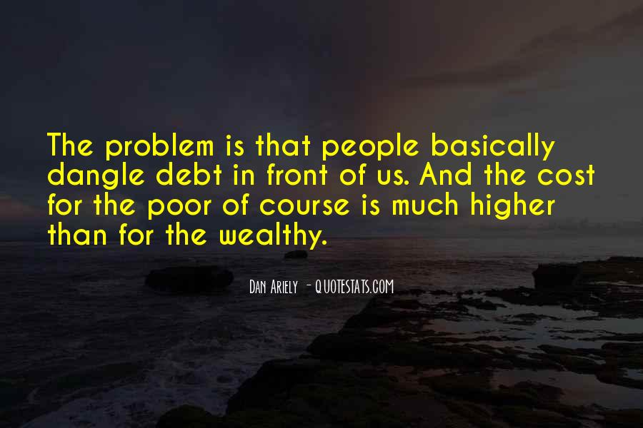 Poor And Wealthy Quotes #350394
