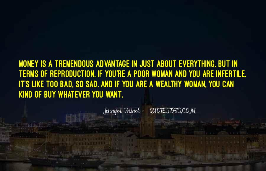 Poor And Wealthy Quotes #391434