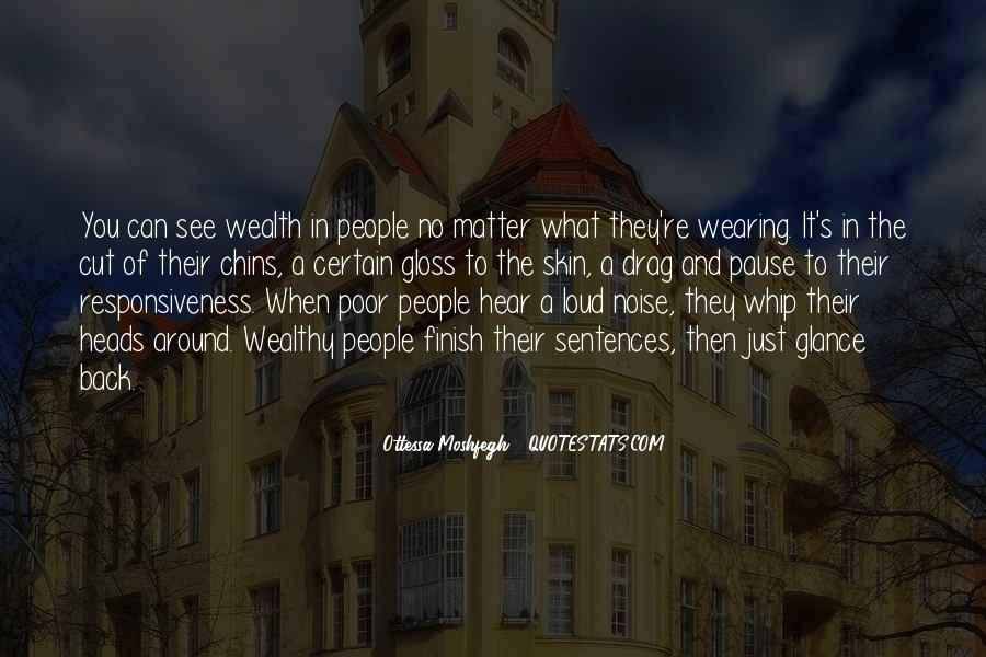 Poor And Wealthy Quotes #731711
