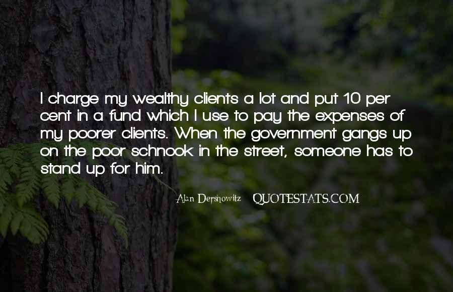 Poor And Wealthy Quotes #950531