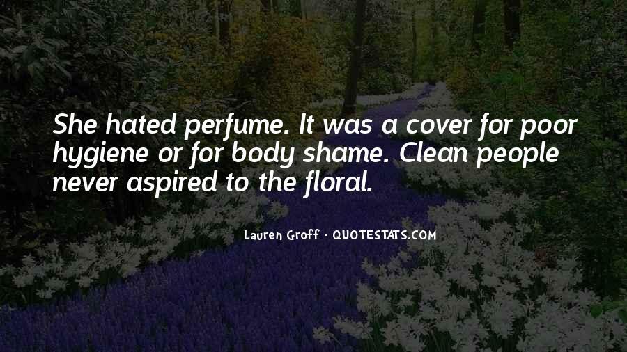 Poor Hygiene Quotes #30823