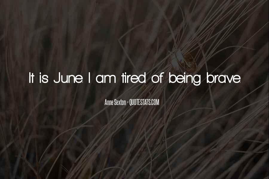 Quotes About Being Tired #195580