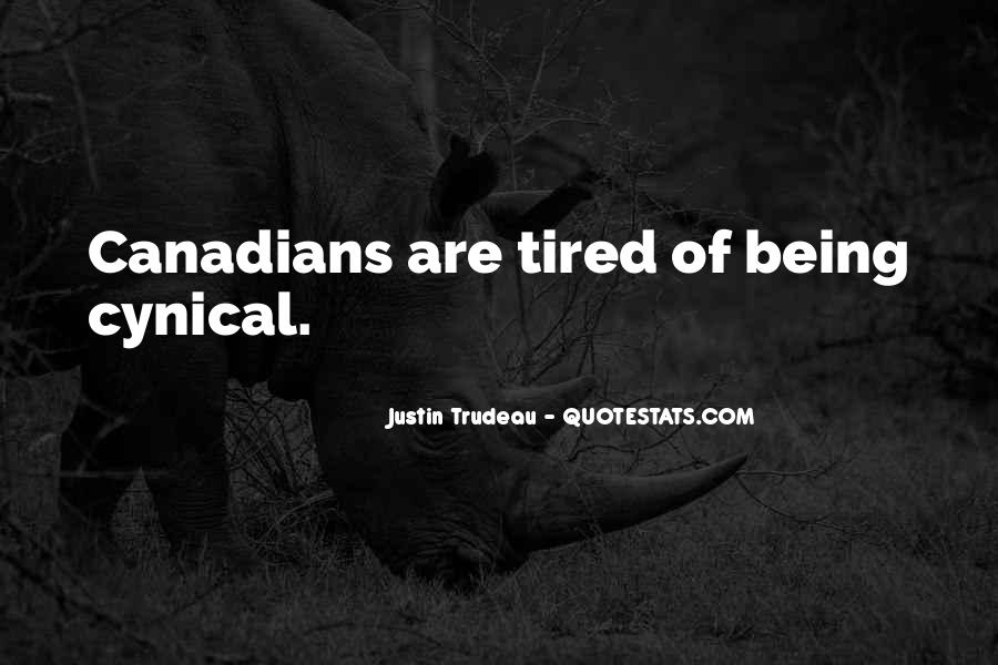 Quotes About Being Tired #229368