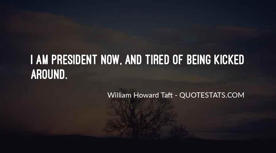 Quotes About Being Tired #366066