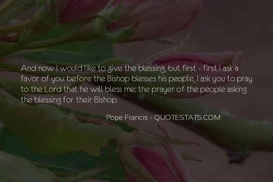 Pope Francis I Quotes #254401
