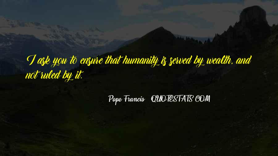 Pope Francis I Quotes #381550