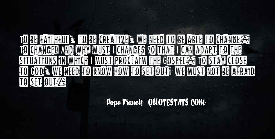 Pope Francis I Quotes #42765