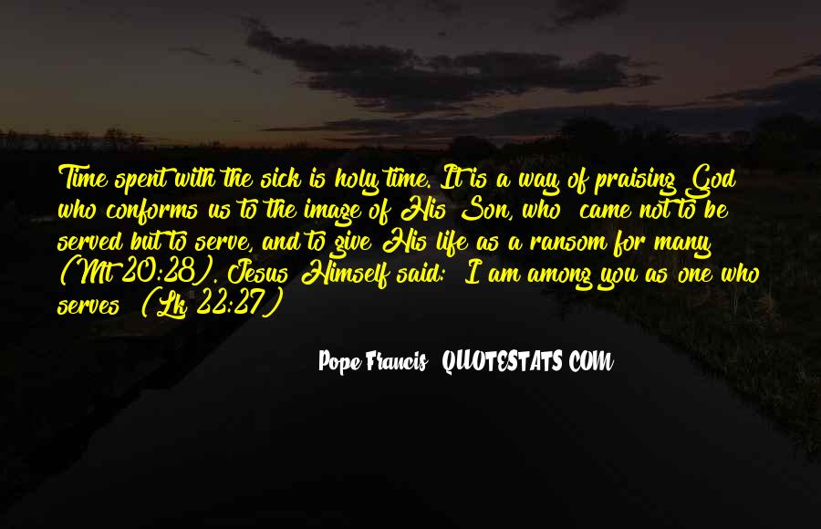 Pope Francis I Quotes #701450