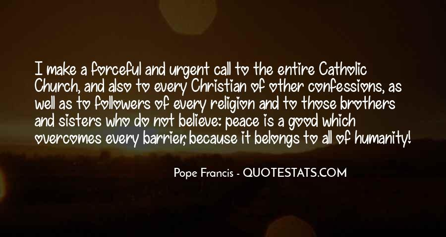 Pope Francis I Quotes #968625