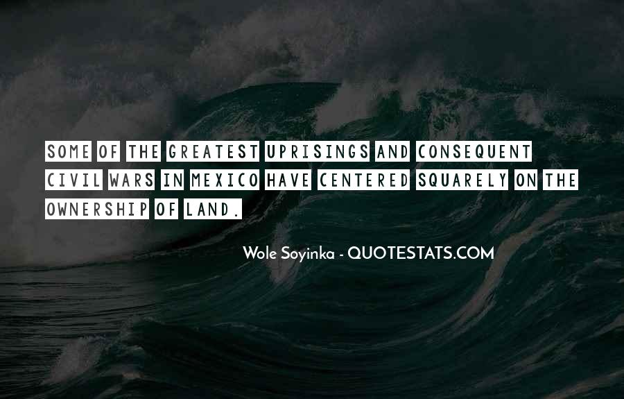 Quotes About Wole Soyinka #740904