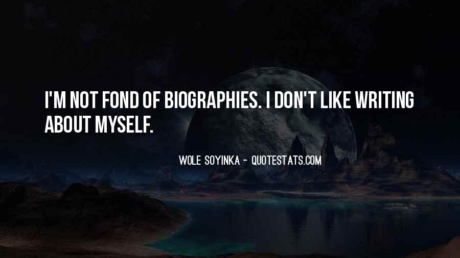 Quotes About Wole Soyinka #782476