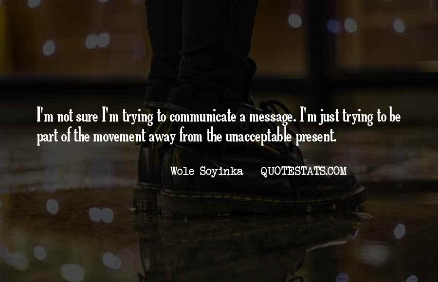 Quotes About Wole Soyinka #930784