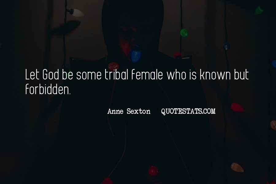 Quotes About Anne Sexton #165044