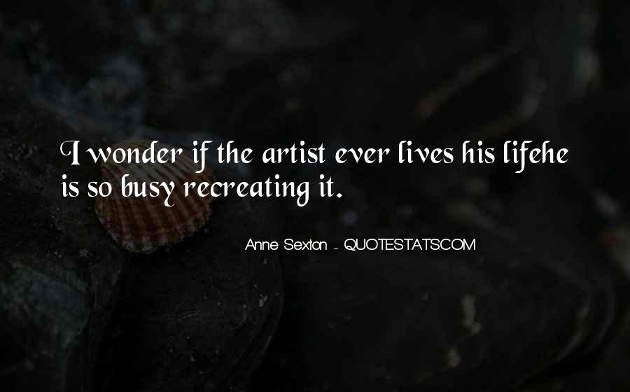Quotes About Anne Sexton #329692
