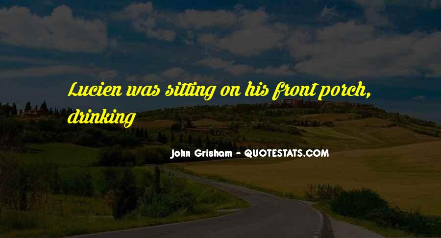 Porch Sitting Quotes #1726843