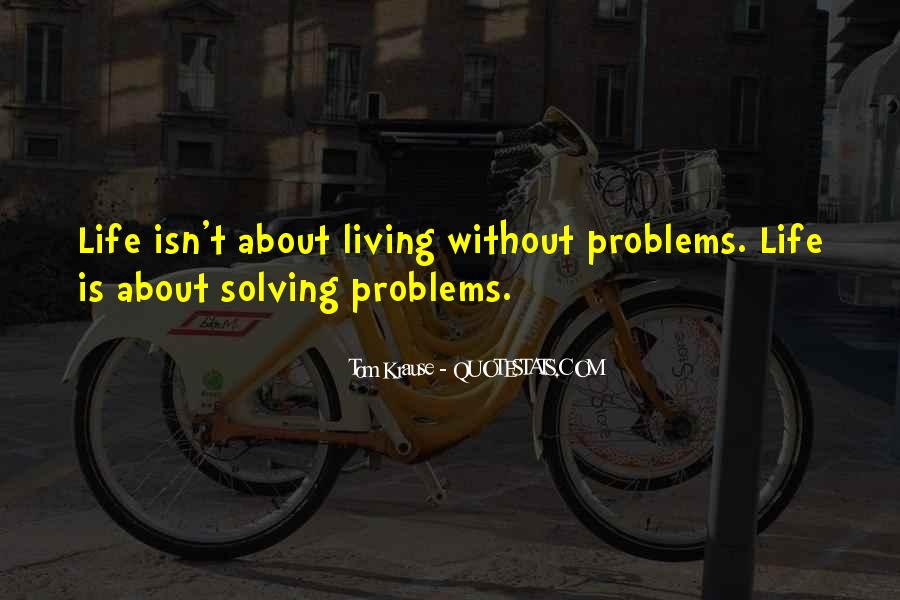 Quotes About About Living Life #110559