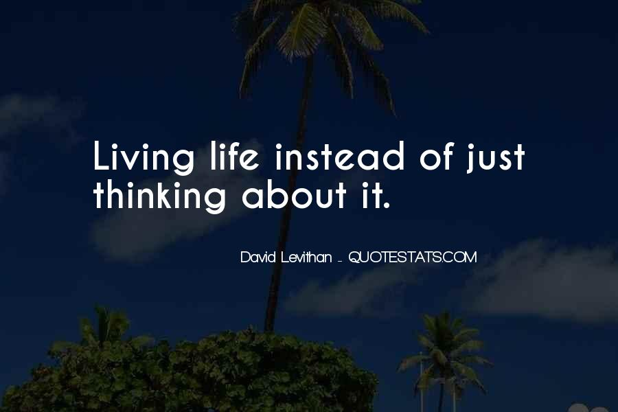 Quotes About About Living Life #181800