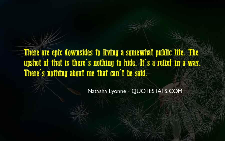 Quotes About About Living Life #194011