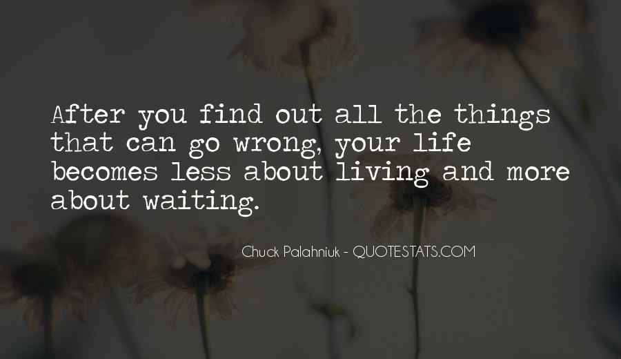 Quotes About About Living Life #225688