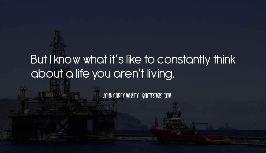 Quotes About About Living Life #271924