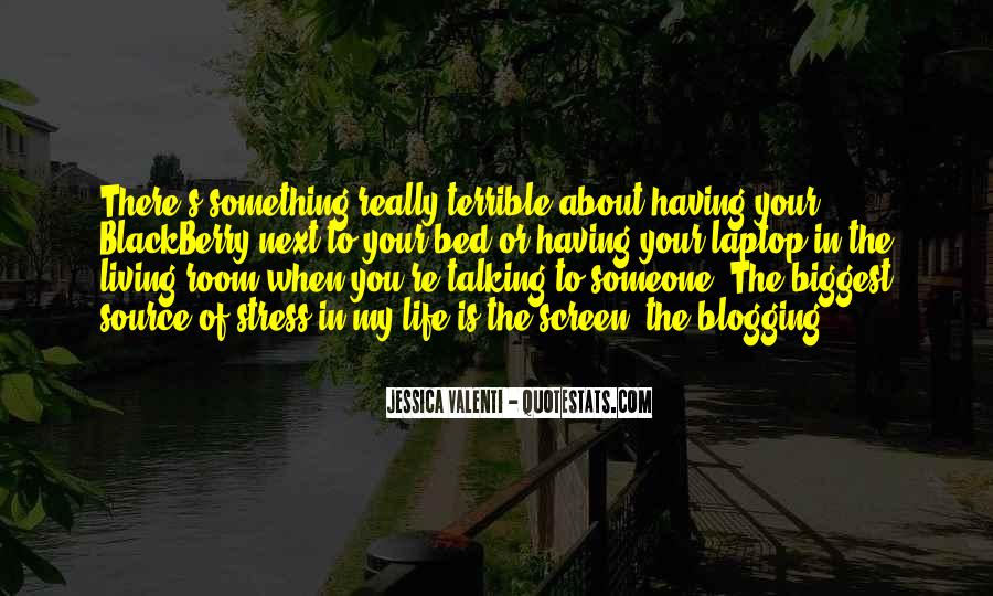 Quotes About About Living Life #33435