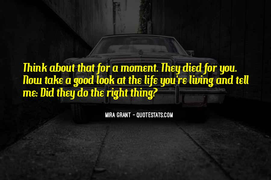 Quotes About About Living Life #342265