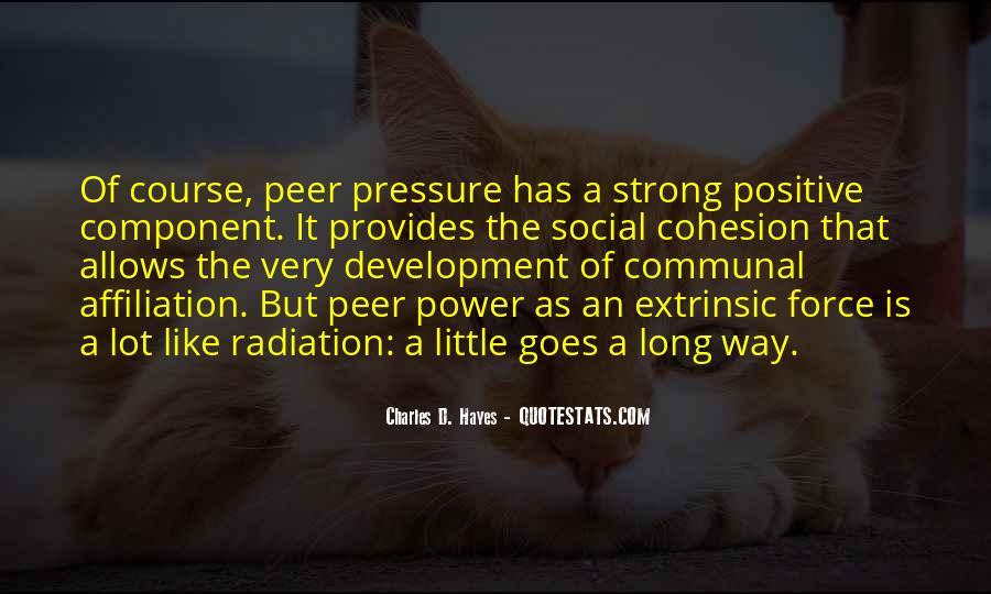 Positive Peer Pressure Quotes #504551