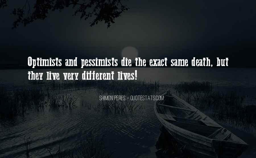 Positive Pessimist Quotes #1212624