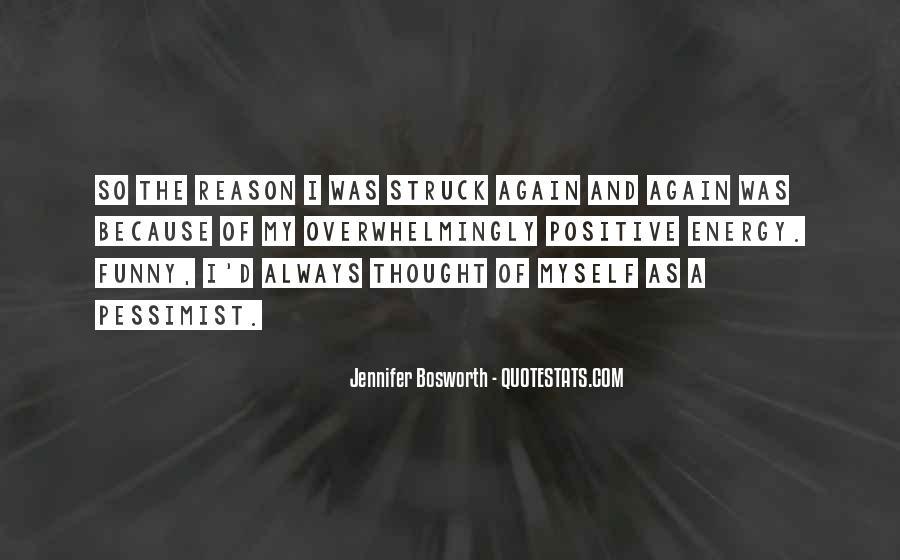Positive Pessimist Quotes #1449848