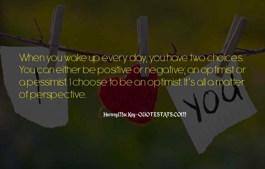 Positive Pessimist Quotes #1599961