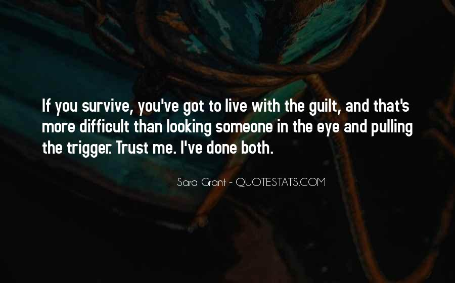 Quotes About Survivor Guilt #17397