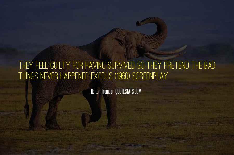 Quotes About Survivor Guilt #1745382