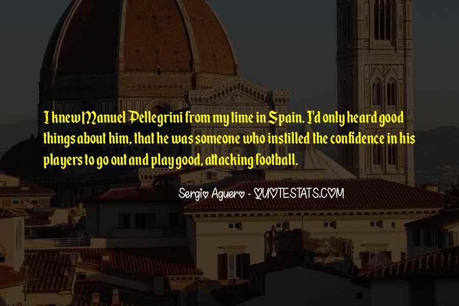 Quotes About Manuel Pellegrini #1321479